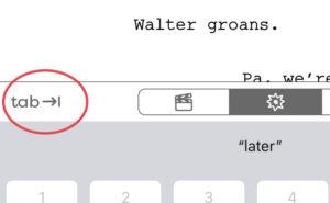 Final Draft Mobile - Tab Key